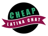 Cheap Latina Chat